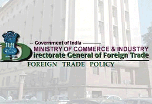 DGFT notifies amendment in Importer Exporter Code (IEC)