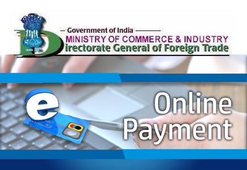 DGFT launches e-MPS facility to facilitate online payment for applications of various FTP schemes