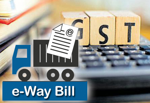 E-Way Bill: Carriers that started before rollout facing problems due to lack of clarity: AIMTC