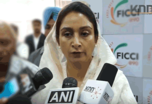Important to strengthen food processing industry in the country, current 10 pc involvement dissatisfactory: Harsimrat
