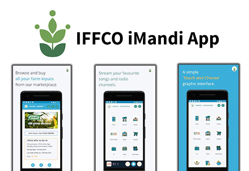 """New, innovative and interactive """"IFFCO iMandi App"""" launched to connect farmers digitally"""