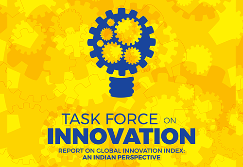 Task Force on Innovation recommends more schemes, awareness programmes for MSMEs to boost commercialization