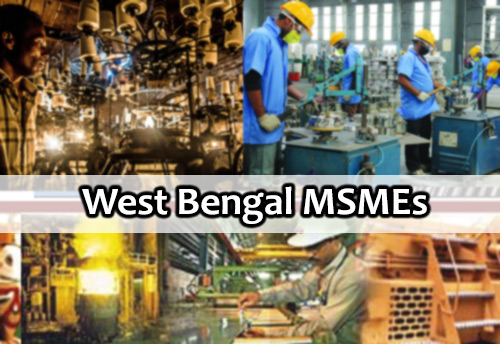 West Bengal leads MSME space, Uttar Pradesh - Maharashtra follows: Reports