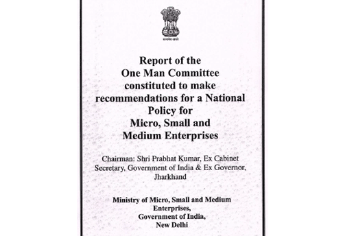 Major Recommendations of One-Man Committee for National Policy for MSMEs