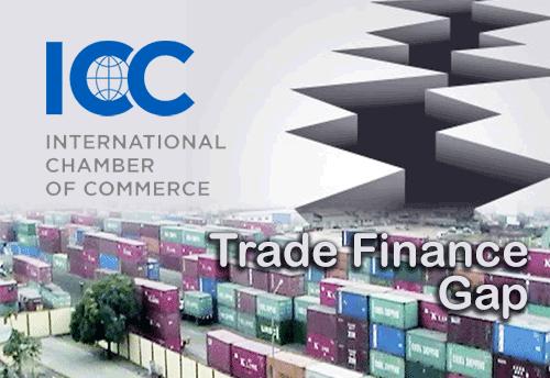 International Chamber of Commerce calls for UN action to address S$1.6 trillion trade finance gap in SMEs globally