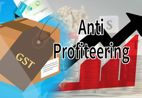 Government to initiate anti-profiteering measures against traders for not passing the GST rate cuts benefits to consumers