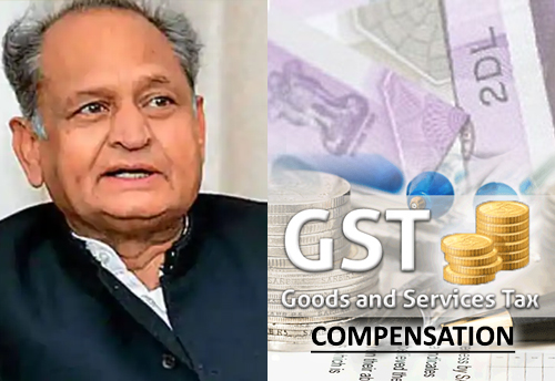 Rajasthan govt urges centre to extend GST compensation grant period by 5 years