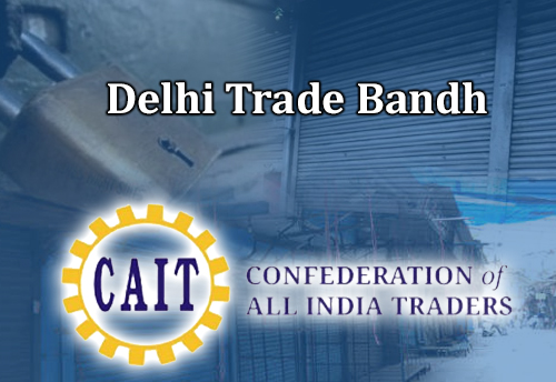 CAIT demands govt to sever trade & other ties with Pakistan; calls Delhi trade bandh on Feb 18