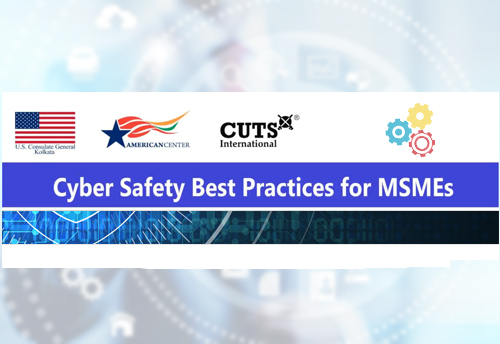US, India cyber dialogues to help mitigate cyber threats for Indian MSMEs: CUTS International