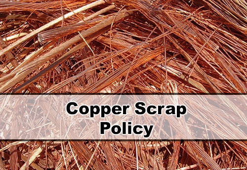 EEPC India seeks copper scrap policy; asks govt to provide fiscal support to GSP affected products for lab intensive MSME sector