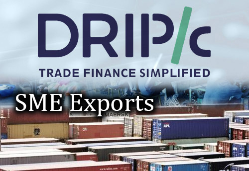 Drip Capital apprises SME exporters in Gurugram about alternative working capital solutions