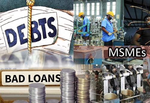 MSMEs' bad loans rises last quarter, says report