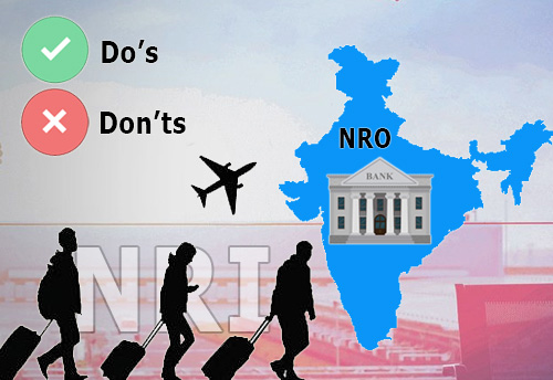 A comprehensive rulebook while opening NRO account: Dos & Don'ts