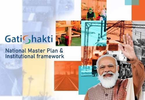 Cabinet clears Gati Shakti National Master Plan & Institutional framework