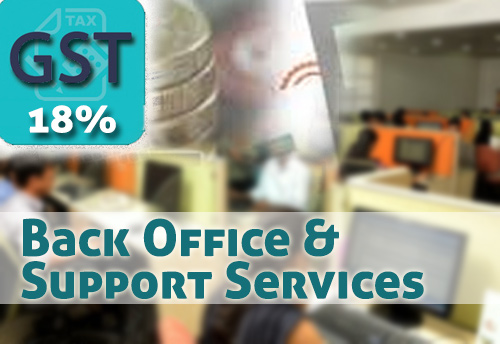 18% GST rate on back office and support services to MNCs may lead to unwarranted disputes and potential job losses: Nasscom