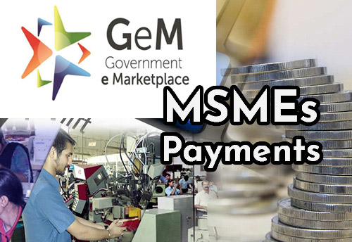 Govt to levy 1 per cent interest on late payment to MSMEs for GeM purchase