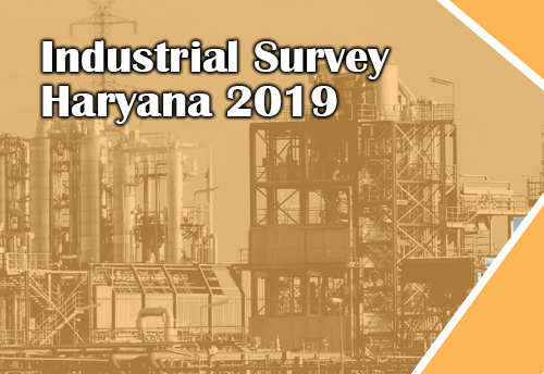 Haryana govt urges industries to actively participate in Industrial Survey Haryana 2019 for better policy making