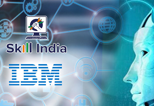 Skill India and IBM collaborate for nationwide train-the-trainer program in artificial intelligence