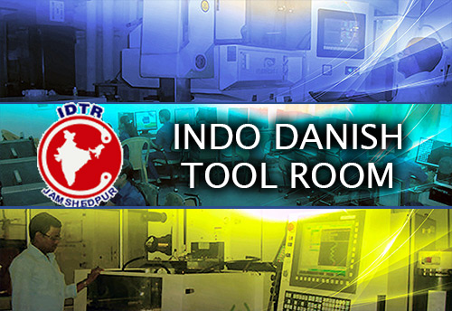 Indo Danish Tool Room Jamshedpur wants to buy machines, equipment & software to provide integrated solution in Tool Engineering