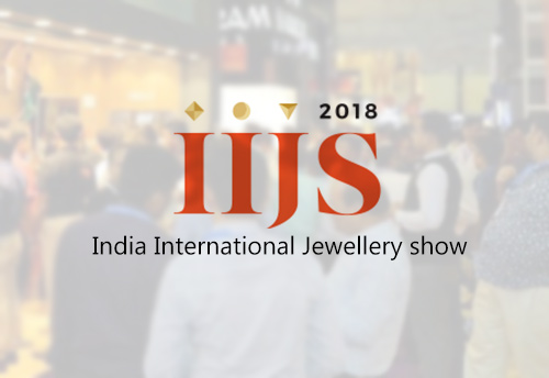 Gem & Jewellery sector signs deals worth Rs 8000 crore at India International Jewellery Show (IIJS)