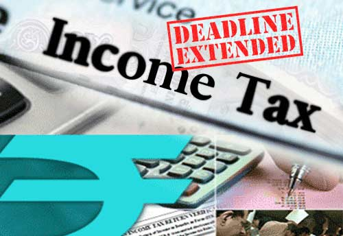 CBDT extends due dates for electronic filing of various forms under IT Act, 1961