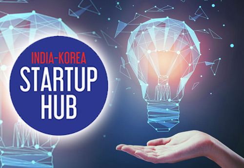 India-Korea Startup Hub to enable access to resources for market entry, innovation exchange between India & the world