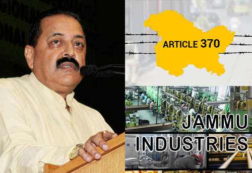 Abrogation of article 370 will help in the industrial growth & employment generation in J&K: Minister