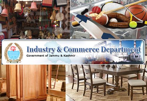 J&K I&C dept for establishing CFCs in handicrafts, sports goods, furniture; promote wood based MSME industries