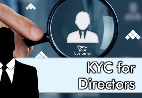Directors get another 15 days for KYC compliance
