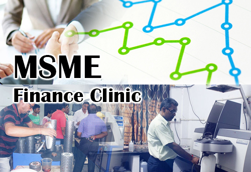 SIDBI organizing MSME Finance Clinic on July 15