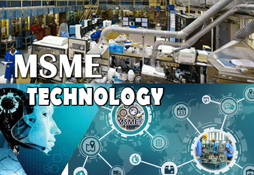 MSMEs need to address technology issues to be a part of global value chain