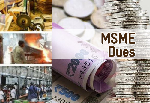 90 per cent pending dues of MSMEs cleared: ADC, MSME