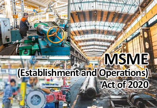 To ease setting up of industry in UP Govt notifies new MSME (Establishment and Operations) Act of 2020
