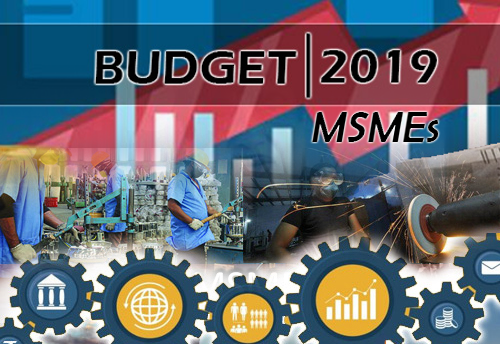 Budget 2019: Govt should come up with the budget which is growth oriented for MSMEs