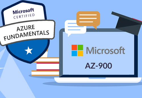 What to Know about Microsoft AZ-900 Exam and How to Earn Its Microsoft Certified Azure Fundamentals Certification?