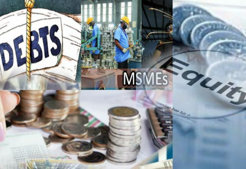 All about Subordinate Debt for Stressed MSMEs & Equity infusion for MSMEs through Fund of Funds