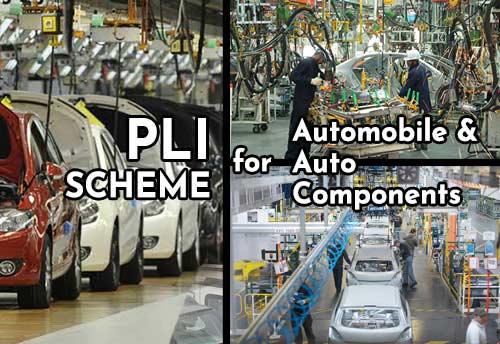 PLI Scheme for Automobile & Auto components notified