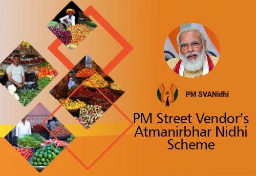 Over 5.5 Lakh loans sanctioned to Street Vendors under PM SVANidhi scheme