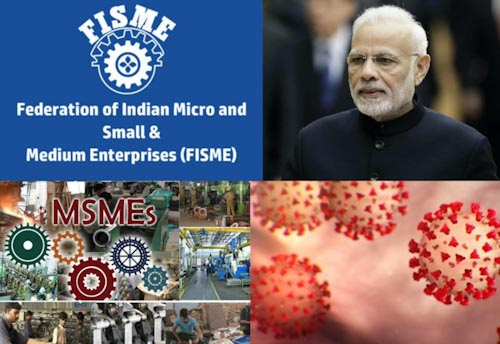 FISME terms COVID-19 impact alarming,  seeks slew of relaxations for MSME to stay afloat