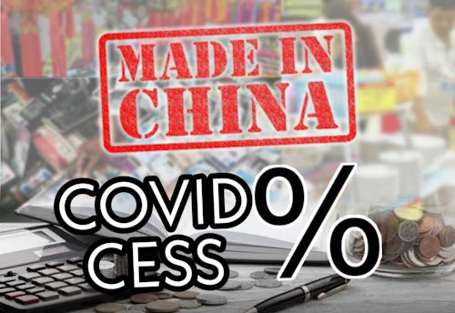 CAIT proposes to levy 'Covid cess' on Chinese goods