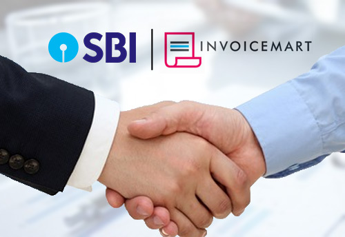 SBI joins TReDS platform Invoicemart as a financier to help MSMEs in lending