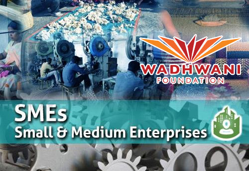 Wadhwani Foundation launches 'Sahayata' initiative' help distressed SMEs